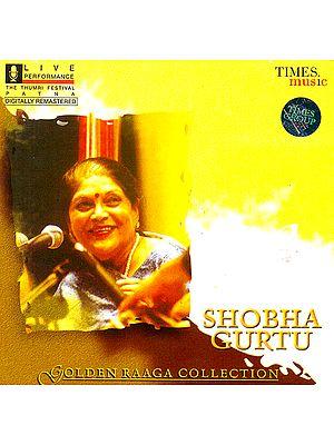 Shobha Gurtu (Golden Raaga Collection) (Audio CD)
