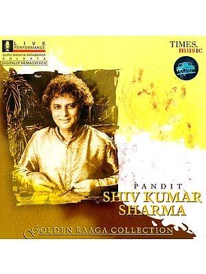 Pandit Shiv Kumar Sharma (Santoor)  (Golden Raaga Collection) (Audio CD)