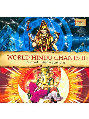 World Hindu Chants II (Global Interpretations) (With Booklet Inside) (Audio CD)