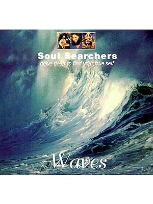 "Waves ""Soul Searchers"" (Delve deep to find your true self) (Audio CD)"