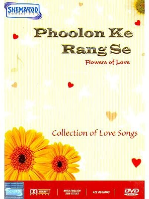"Phoolon Ke Rang Se ""Flowers of Love"" (Collection of Love Songs): Original Videos of Hindi Film Songs (DVD)"