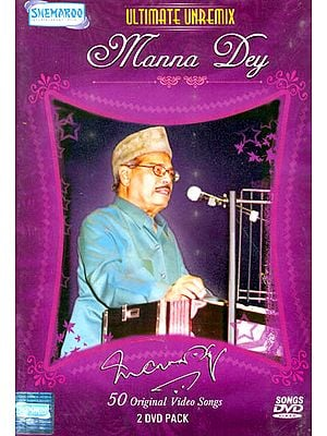 "Ultimate Unremix ""Manna Dey"": Original Videos of Hindi Film Songs (Set of 2 DVDs)"