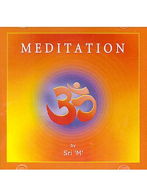 Meditation: Discourses by 'M' (Audio CD)