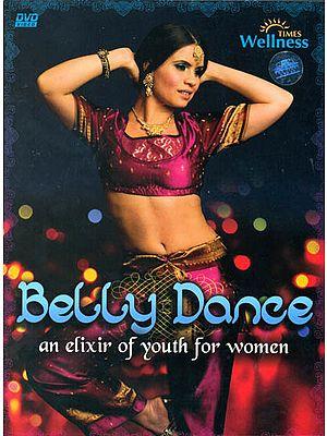 Belly Dance: An Elixir of Youth For Women (DVD)