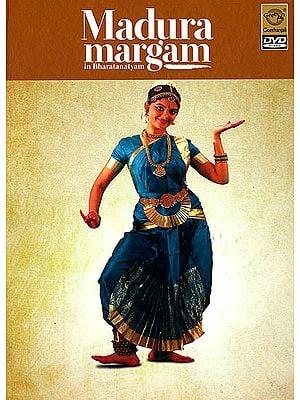 Madura Margam in Bharatanatyam (DVD)