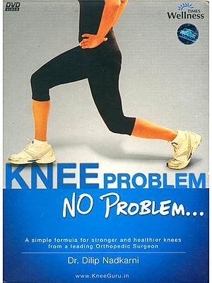 "Knee Problem No Problem... ""A Simple Formula For Stronger And Healthier Knees From A Leading Orthopaedic Surgeon""(DVD)"