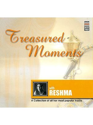"Treasured Moments With Reshma ""A Collection of All Her Most Popular Tracks"" (Audio CD)"