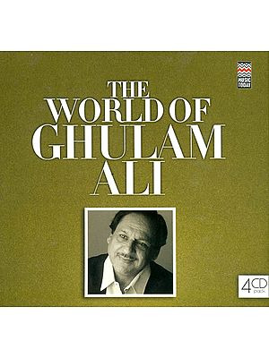The World of Ghulam Ali (Set of 4 Audio CDs)