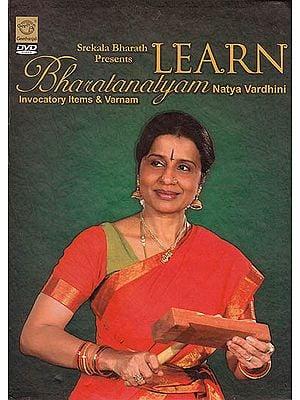 """Learn Bharatanatyam: Natya Vardhini """"Invocatory Items & Varnam"""" (DVD)"""