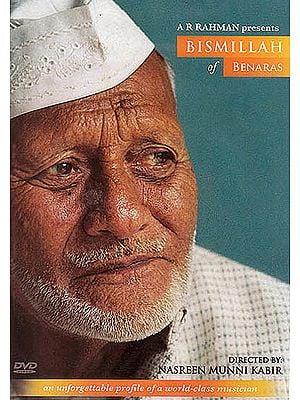 Bismillah of Benaras : An Unforgettable Profile of A World – Class Musician (DVD)