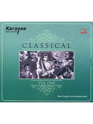 Karaoke Sing Along: Classical (Vol. One) (With Hindi / English Lyrics Booklet Inside) (Audio CD)