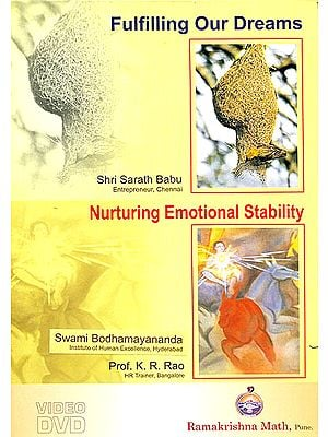 Fulfilling Our Dreams & Nurturing Emotional Stability (Set of 2 DVDs)