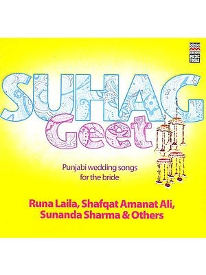 Suhag Geet: Punjabi Wedding Songs For The Bride