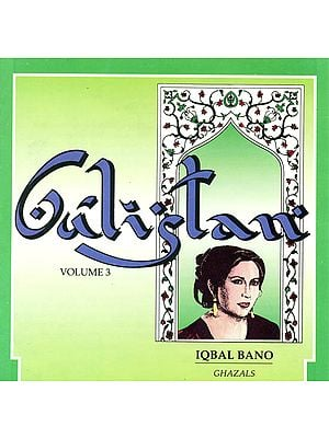 Gulistan (Vol-3): Iqbal Bano - Ghazals  (Audio CD)