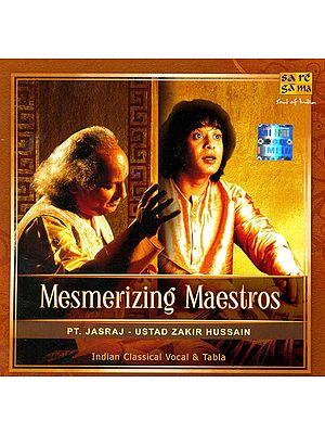 Mesmerizing Maestros : Pt. Jasraj & Ustad Zakir Hussain (Audio CD)