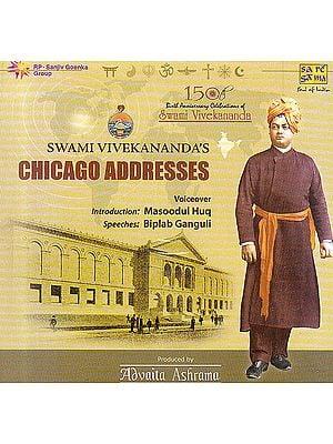 Swami Vivekananda's Chicago Addresses (Audio CD)