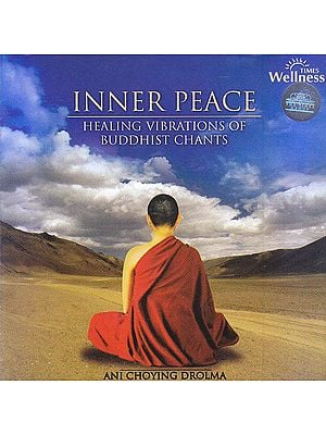 Inner Peace: Healing Vibrations of Buddhist Chants (With Inside Booklet) (Audio CD)