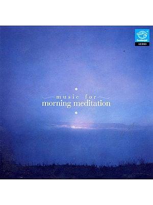 Music for Morning Mediation (Audio CD)