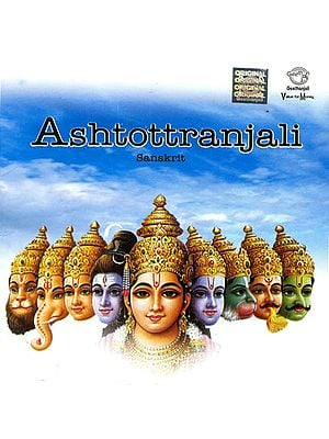 Ashtottranjali: Chanting of 108 Names of Various Deities (Audio CD)