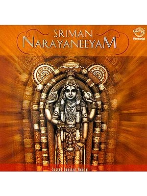 Sriman Narayaneeyam: Sacred Sanskrit Recital (Audio CD)