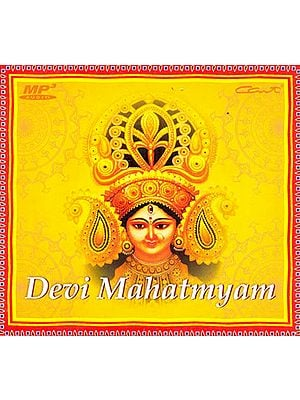 Chanting of the Complete Devi Mahatmyam (MP3)