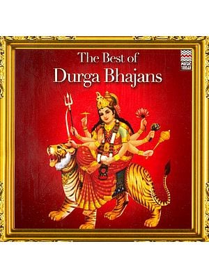 The Best of Durga Bhajans (Audio CD)