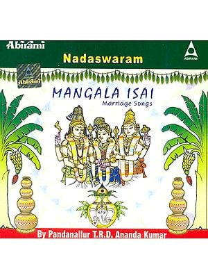 Nadaswaram: Mangala Isai (Marriage Songs) (Audio CD)