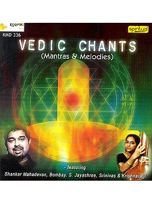 Vedic Chants : Mantras and Melodies (With Booklet Inside) (Audio CD)