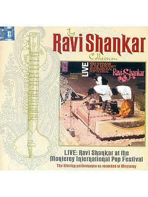 The Ravi Shankar Collection : Live Ravi Shankar at the Monterey International Pop Festival (Audio CD)