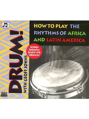 Drum with Geoff Johns (How to Play The Rhythms of Africa and Latin America) (Includes instruction Booklet with Tablatures) (Audio CD)