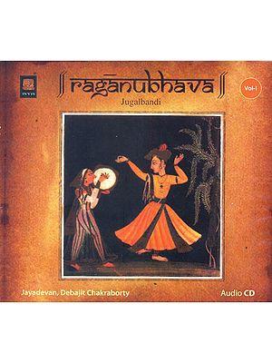 Raganubhava: Jugalbandi (Vol. I) (Audio CD)