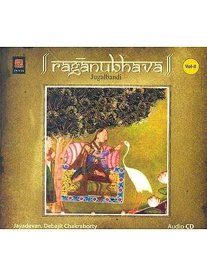 Raganubhava : Jugalbandi (Vol. II) (Audio CD)