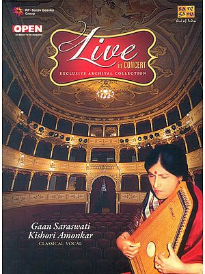 Live in Concert: Gaan Saraswati Kishori Amonkar (Exclusive Archival Collection) (Set of 2 Audio CDs)