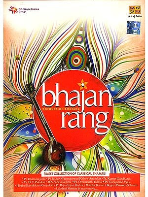 Bhajan Rang: Colours of Bhajans (Finest Collection of Classical Bhajans) (Set of 3 Audio CDs)