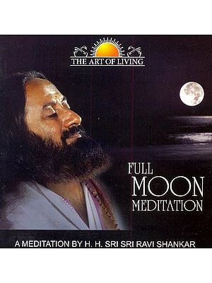Full Moon Meditation : The Art of Living (Audio CD)