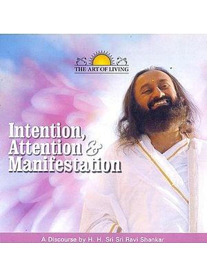 Intention, Attention and Manifestation (Audio CD)