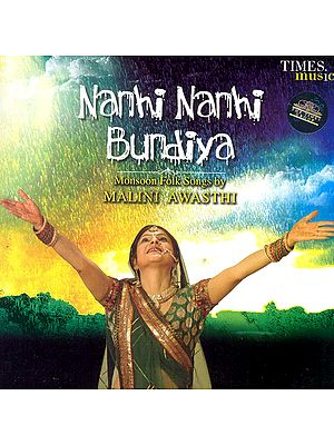 Nanhi Nanhi Bundiya (Monsoon Folk Songs) (Audio CD)
