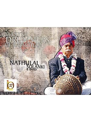 Master Drummers of Rajasthan (Nathulal Solanki and Band) (Audio CD)