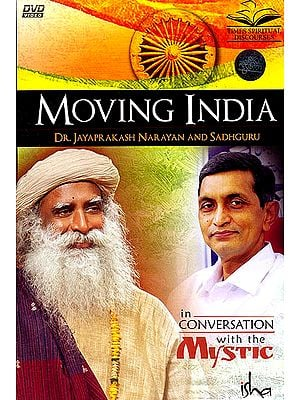 Moving India (In Conversation with the Mystic) (DVD)