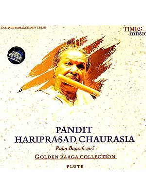 "Pandit Hariprasad Chaurasia : Raga Bageshwari ""Golden Raaga Collection"" (Audio CD)"