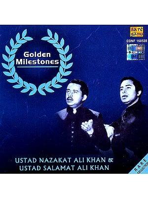Golden Milestones (Ustad Nazakat Ali Khan and Ustad Salamat Ali Khan) (Audio CD)