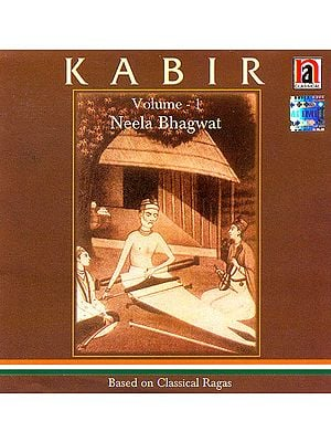 Kabir: Based on Classical Ragas (Volume 1) (Audio CD)