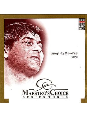 Maestro's Choice: Biswajit Roy Chowdhury (Audio CD)