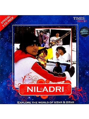 Niladri: Explore The World of Sitar and Zitar (Set of 2 Audio CDs)