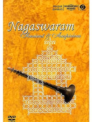 Nagaswaram: Ancient and Auspicious (With Booklet Inside) (DVD)