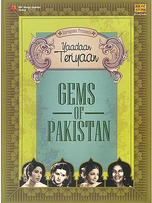 Gems of Pakistan (Yaadaan Teriyaan) (Set of 2 Audio CDs)