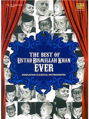 The Best of Ustad Bismillah Khan Ever (Set of 5 Audio CDs)