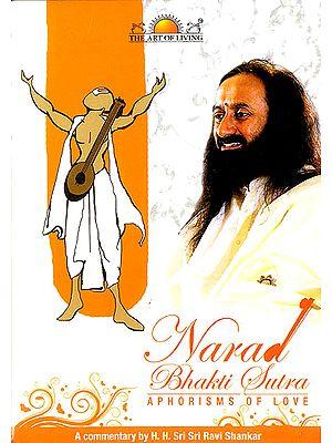 Narada Bhakti Sutra : Aphorisms of Love (Set of 8 DVDs)