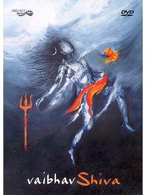 Vaibhav Shiva (DVD)