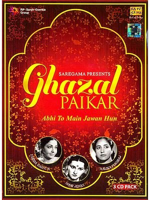 Ghazal Paikar: Abhi To Main Jawan Hun (Set of 3 CDs)